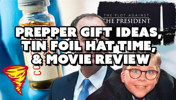 D&D021 Prepper Gifts, Tin Foil Hat Time, & Movie Review