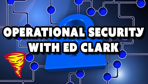 D&D022 Operational Security With Ed Clark