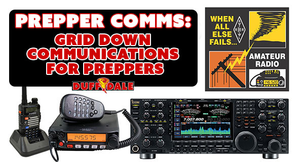 Ham Radio for Preppers: Grid Down Prepper Comms