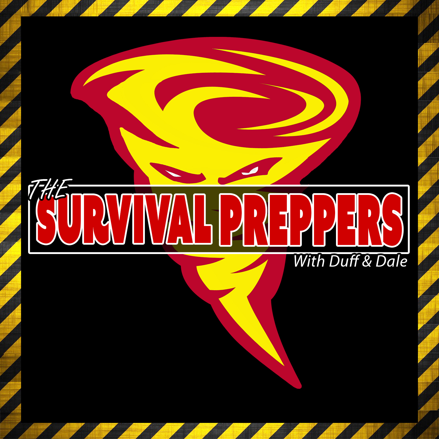 The Survival Preppers with Duff & Dale