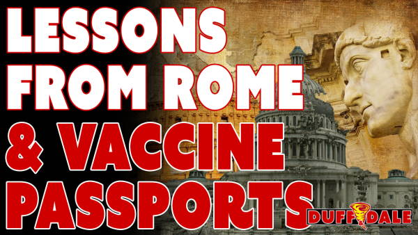 D&D040 Lessons From Rome & Vaccine Passports