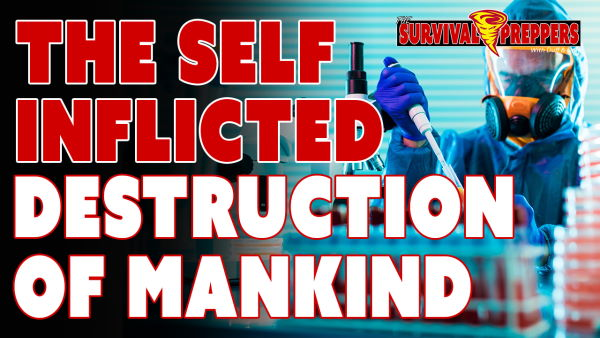 TSP048 The Self-Inflicted Destruction of Mankind