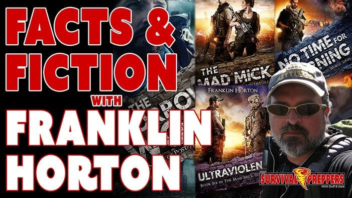 TSP058 Prepping Facts & Fiction With Author Franklin Horton
