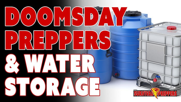 TSP061 Doomsday Preppers & Water Storage